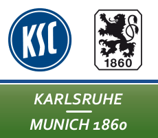 Мюнхен 1860 – Карлсруэ